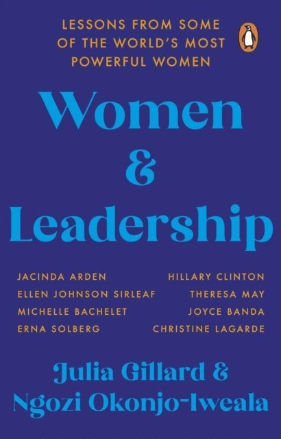 Women and Leadership: Lessons from some of the world's most powerful women 1