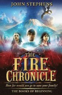 bokomslag The Fire Chronicle: The Books of Beginning 2