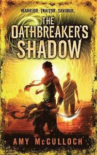 bokomslag The Oathbreaker's Shadow