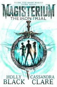 bokomslag Magisterium: The Iron Trial