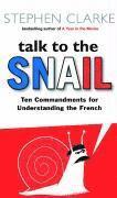 bokomslag Talk to the Snail