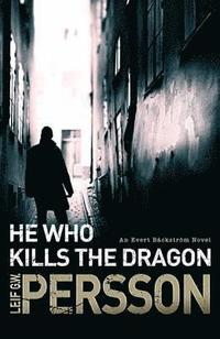 bokomslag He Who Kills the Dragon: Backstroem 2