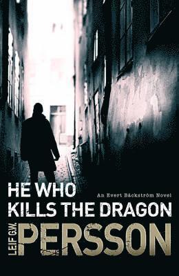 bokomslag He Who Kills the Dragon