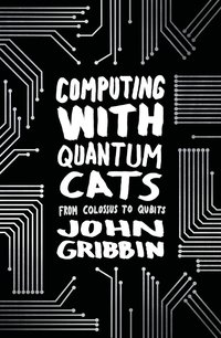 bokomslag Computing with Quantum Cats