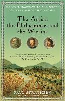 bokomslag The Artist, the Philosopher, and the Warrior: Da Vinci, Machiavelli, and Borgia and the World They Shaped