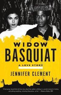 bokomslag Widow Basquiat: A Love Story