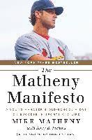 bokomslag The Matheny Manifesto: A Young Manager's Old-School Views on Success in Sports and Life