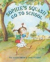 bokomslag Sophie's Squash Go To School
