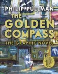 bokomslag The Golden Compass Graphic Novel, Complete Edition