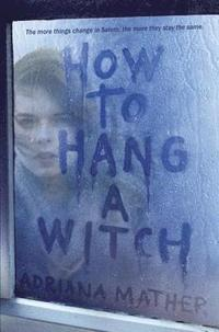 bokomslag How to Hang a Witch