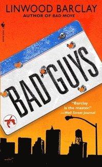 bokomslag Bad Guys