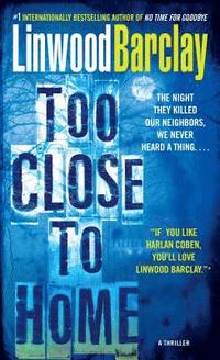 bokomslag Too Close to Home: A Thriller