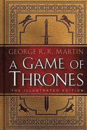 bokomslag A Game of Thrones: The 20th Anniversary Illustrated Edition