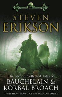 bokomslag The Second Collected Tales of Bauchelain & Korbal Broach: Three Short Novels of the Malazan Empire