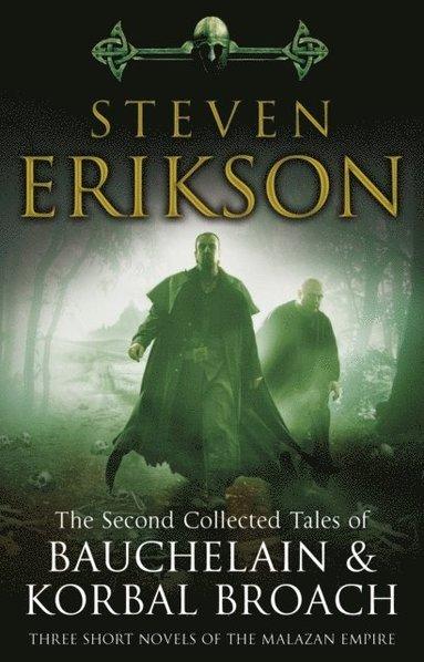bokomslag The Second Collected Tales of Bauchelain & Korbal Broach: Three Short Novels of the Malazan Empire