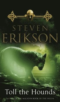bokomslag Toll The Hounds: The Malazan Book of the Fallen 8