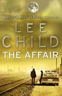 bokomslag The Affair: (Jack Reacher 16)