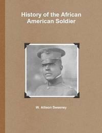 bokomslag History of the African American Soldier