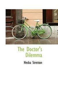 bokomslag The Doctor's Dilemma
