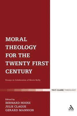 bokomslag Moral Theology for the 21st Century