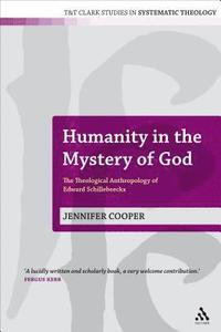 bokomslag Humanity in the Mystery of God