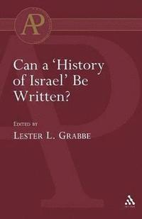 bokomslag Can a History of Israel be Written?