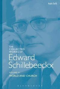 bokomslag The Collected Works of Edward Schillebeeckx Volume 4