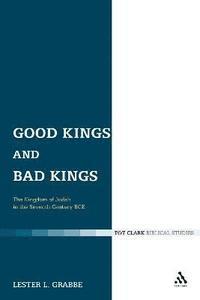 bokomslag Good Kings and Bad Kings