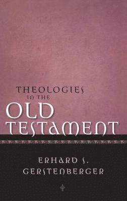 bokomslag Theologies of the Old Testament