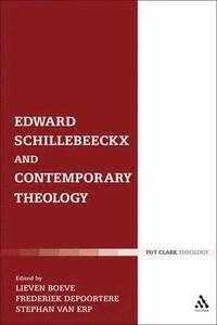 bokomslag Edward Schillebeeckx and Contemporary Theology