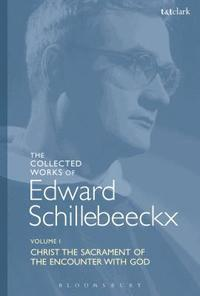 bokomslag The Collected Works of Edward Schillebeeckx Volume 1