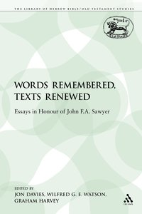 bokomslag Words Remembered, Texts Renewed