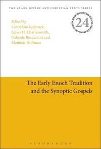 bokomslag The Early Enoch Tradition and the Synoptic Gospels