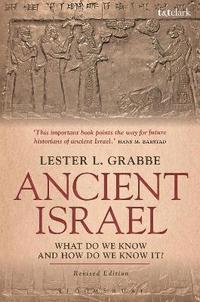 bokomslag Ancient Israel: What Do We Know and How Do We Know It?