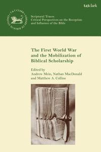 bokomslag The First World War and the Mobilization of Biblical Scholarship