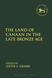 bokomslag The Land of Canaan in the Late Bronze Age