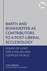 bokomslag Barth And Bonhoeffer As Contributor