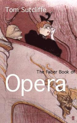 bokomslag The Faber Book of Opera