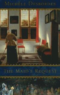 bokomslag The Maid's Request