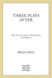 bokomslag Three Plays After