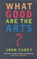 bokomslag What good are the arts?