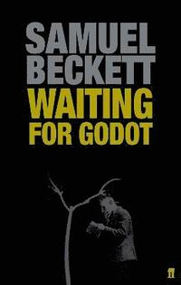 bokomslag Waiting for Godot: A Tragicomedy in Two Acts