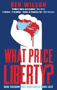 bokomslag What Price Liberty?
