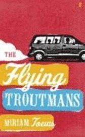 bokomslag The Flying Troutmans