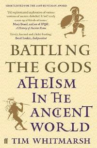 bokomslag Battling the Gods: Atheism in the Ancient World