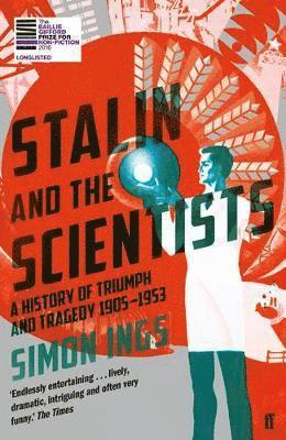 bokomslag Stalin and the Scientists: A History of Triumph and Tragedy 1905-1953