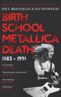 bokomslag Birth School Metallica Death