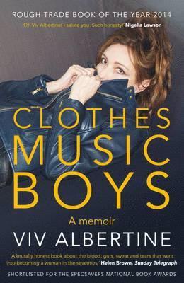 bokomslag Clothes, Clothes, Clothes. Music, Music, Music. Boys, Boys, Boys.