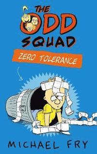 bokomslag The Odd Squad: Zero Tolerance