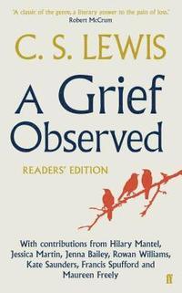 bokomslag A Grief Observed Readers' Edition